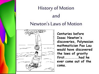 History of Motion  and  Newton's Laws of Motion