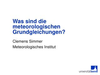 Was sind die meteorologischen Grundgleichungen?