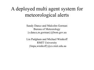 A deployed multi agent system for meteorological alerts