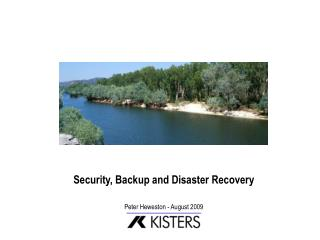 Security, Backup and Disaster Recovery