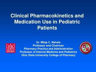 Clinical Pharmacokinetics and Medication Use in Pediatric Patients