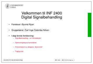 Velkommen til INF 2400 Digital Signalbehandling
