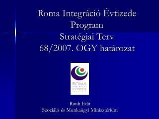 Roma Integr ci   vtizede Program Strat giai Terv 68