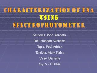 characterization of DNA using spectrophotometer