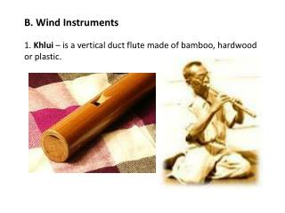 B. Wind Instruments
