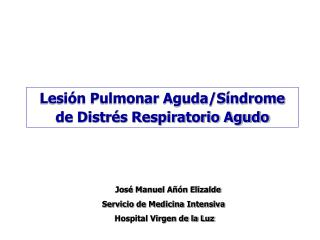 Lesión Pulmonar Aguda/Síndrome de Distrés Respiratorio Agudo
