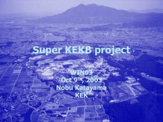 Super KEKB project
