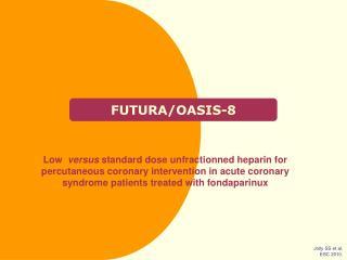 FUTURA/OASIS-8