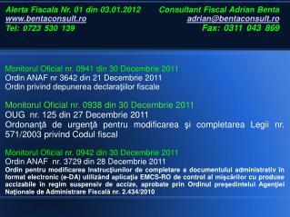 Monitorul Oficial nr. 0941 din 30 Decembrie 2011 Ordin ANAF nr 3642 din 21 Decembrie 2011