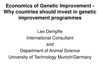 Economics of Genetic Improvement - Why countries should invest in genetic improvement programmes
