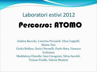 Laboratori estivi 2012