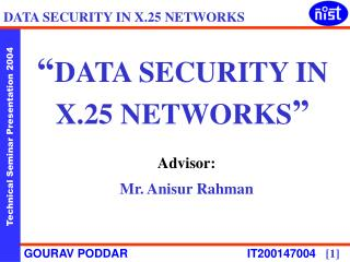 """ DATA SECURITY IN X.25 NETWORKS """