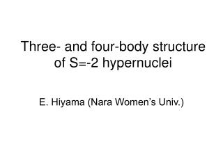 Three- and four-body structure of S=-2 hypernuclei