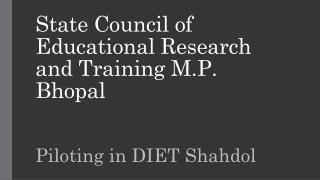 State Council of Educational Research and Training M.P. Bhopal