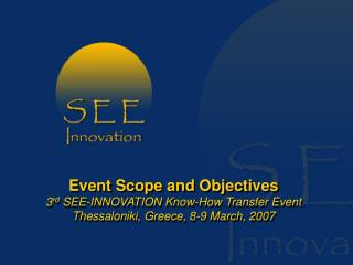 SEE � INNOVATION Overview