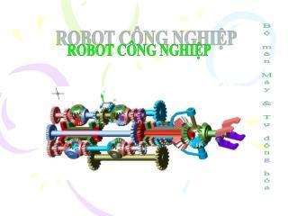 ROBOT C�NG NGHI?P