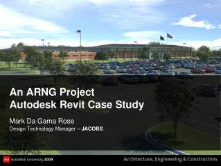 An ARNG Project Autodesk Revit Case Study
