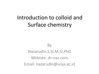 Introduction to colloid and Surface chemistry