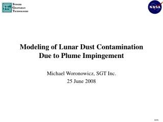 Modeling of Lunar Dust Contamination Due to Plume Impingement