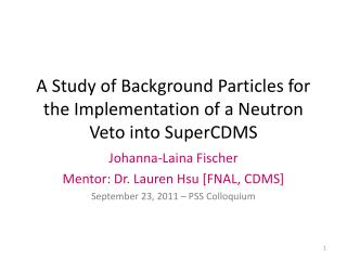 A Study of Background Particles for the Implementation of a Neutron Veto into SuperCDMS