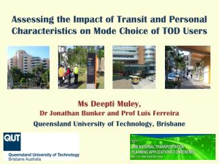 Assessing the Impact of Transit and Personal Characteristics on Mode Choice of TOD Users