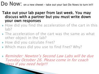 Do Now:  on a new  sheeet  – take out your last Do  Nows  to turn in!!!
