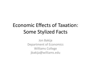 Economic Effects of Taxation: Some Stylized Facts