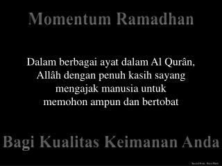 Momentum Ramadhan