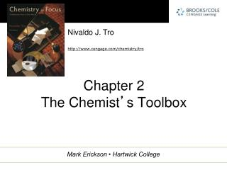 Chapter 2 The Chemist ' s Toolbox