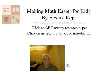 Making Math Easier for Kids By Besnik Keja