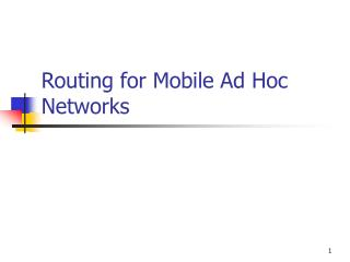 Routing for Mobile Ad Hoc Networks