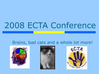 2008 ECTA Conference