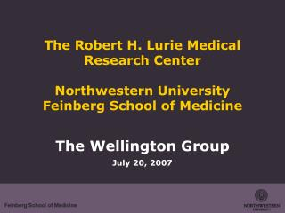 The Robert H. Lurie Medical Research Center Northwestern University Feinberg School of Medicine