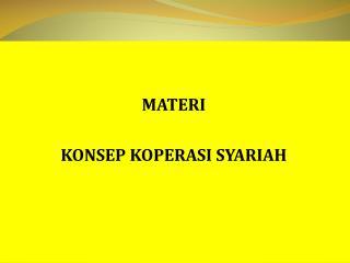 MATERI  KONSEP  KOPERASI SYARIAH