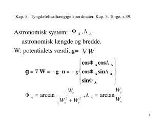 Kap. 5,  Tyngdefeltsafhængige koordinater, Kap. 5. Torge, s.39.