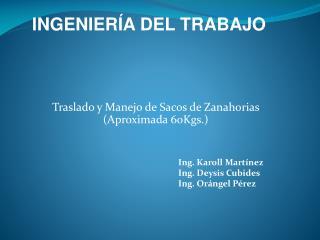 Traslado y Manejo de Sacos de Zanahorias (Aproximada 60Kgs.)