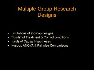 Multiple-Group Research Designs