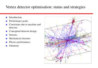 Vertex detector optimisation: status and strategies
