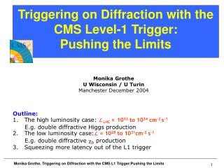 Triggering on Diffraction with the CMS Level-1 Trigger: Pushing the Limits