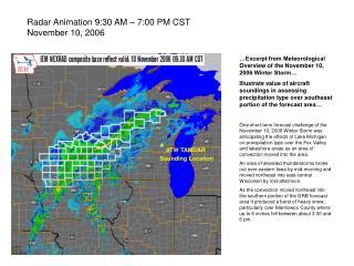 Radar Animation 9:30 AM – 7:00 PM CST November 10, 2006