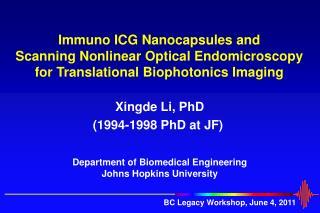 Xingde Li, PhD (1994-1998 PhD at JF)