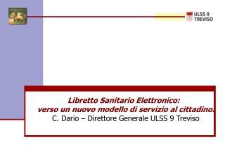 Libretto Sanitario Elettronico:   verso un nuovo modello di servizio al cittadino.