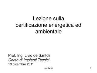 Lezione sulla  certificazione energetica ed ambientale