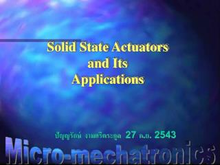 Solid State Actuators  and Its Applications
