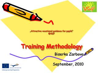 """"""" Attractive vocational guidance for pupils """" @VDP Training Methodology"""