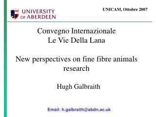 Convegno Internazionale Le Vie Della Lana New perspectives on fine fibre animals research