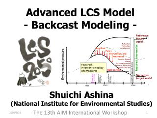Advanced LCS Model - Backcast Modeling -