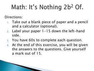 Math: It's Nothing 2b 2  Of.