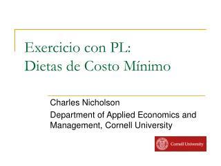 Exercicio con PL: Dietas de Costo Mínimo