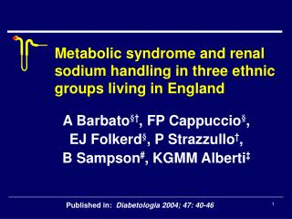 Metabolic syndrome and renal sodium handling in three ethnic groups living in England